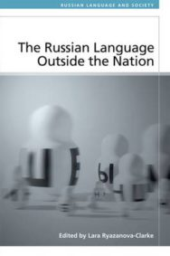 The Russian Language Outside the Nation: Speakers and Identities image