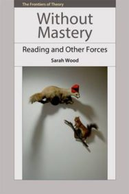 Without Mastery: Reading and Other Forces image