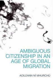 Ambiguous Citizenship in an Age of Global Migration image