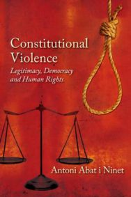 Constitutional Violence: Legitimacy, Democracy and Human Rights image