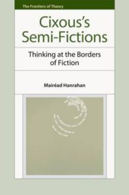Cixous's Semi-Fictions: Thinking at the Borders of Fiction image