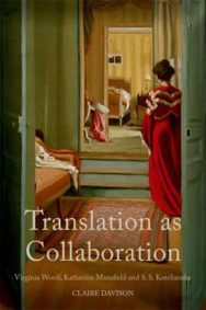 Translation as Collaboration: Virginia Woolf, Katherine Mansfield and S.S. Koteliansky image