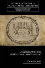 Literature and Music in the Atlantic World, 1767-1867 image