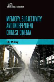 Memory, Subjectivity and Independent Chinese Cinema image