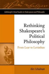 Rethinking Shakespeare's Political Philosophy: From Lear to Leviathan image