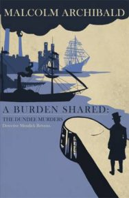 A Burden Shared: The Dundee Murders image