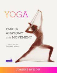 Yoga:  Fascia, Anatomy and Movement image