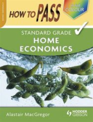 How To Pass Standard Grade Home Economics image