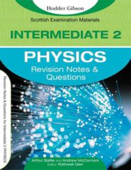 Revision Notes And Questions For Intermediate 2 Physics image