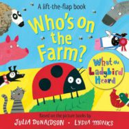 Who's on the Farm? A What the Ladybird Heard Book image