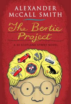The Bertie Project: A 44 Scotland Street Novel image