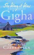 The Way it Was: A History of Gigha image