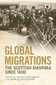 Global Migrations: The Scottish Diaspora Since 1600 image