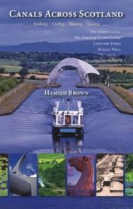 Canals Across Scotland: Walking, Cycling, Boating, Visiting image