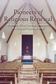 Pioneers of Religious Renewal: A History of the Christian Community in the English-Speaking World image