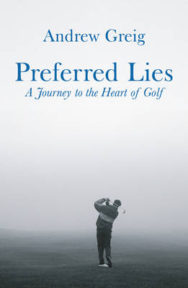 Preferred Lies: A Journey to the Heart of Golf image
