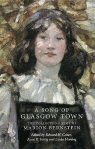 A Song of Glasgow Town: The Collected Poems of Marion Bernstein image