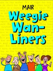 Mair Weegie Wan-Liners image