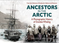 Ancestors in the Arctic: A Photographic History of Dundee Whaling image