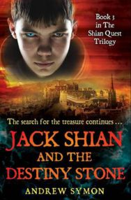 Jack Shian and the Destiny Stone: Bk. 3: The Shian Quest Trilogy image