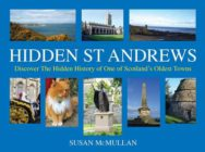Hidden St Andrews: Discover the Hidden History of One of Scotland's Oldest Towns image
