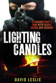 Lighting candles: A Paramilitary's War with Death, Drugs and Demons image
