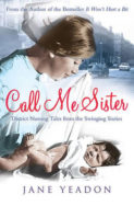 Call Me Sister: District Nursing Tales from the Swinging Sixties image