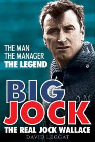 Big Jock: The Real Jock Wallace image