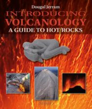 Introducing Volcanology: A Guide to Hot Rocks image