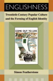 Englishness: Twentieth-century Popular Culture and the Forming of English Identity image