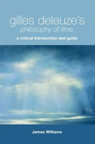 Gilles Deleuze's Philosophy of Time: A Critical Introduction and Guide image