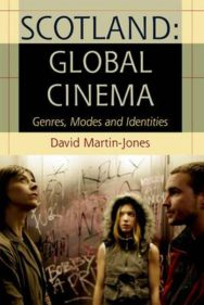 Scotland: Global Cinema: Genres, Modes and Identities image
