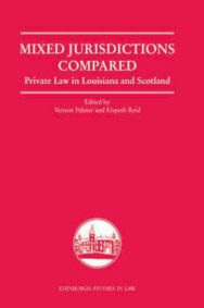Mixed Jurisdictions Compared: Private Law in Louisiana and Scotland image