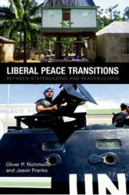 Liberal Peace Transitions: Between Statebuilding and Peacebuilding image