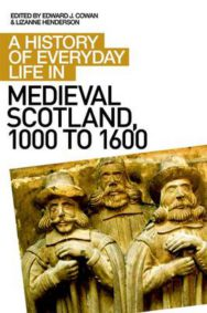 A History of Everyday Life in Medieval Scotland image