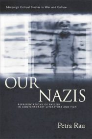 Our Nazis: Representations of Fascism in Contemporary Literature and Film image
