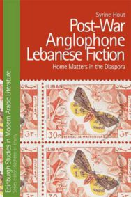 Post-War Anglophone Lebanese Fiction: Home Matters in the Diaspora image