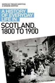 A History of Everyday Life in Scotland, 1800 to 1900 image