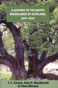 A History of the Native Woodlands of Scotland, 1500-1920 image