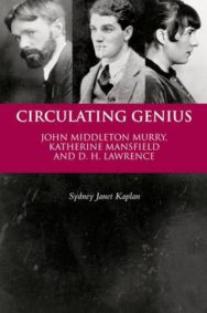 Circulating Genius: John Middleton Murray, Katherine Mansfield and D. H. Lawrence image