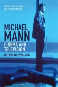 Michael Mann - Cinema and Television: Interviews, 1980-2012 image