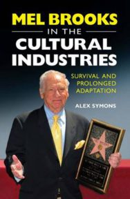 Mel Brooks in the Cultural Industries: Survival and Prolonged Adaptation image