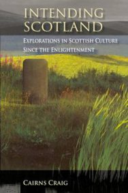 Intending Scotland: Explorations in Scottish Culture Since the Enlightenment image