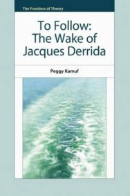 To Follow: The Wake of Jacques Derrida image