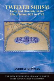 Twelver Shiism: Unity and Diversity in the Life of Islam, 632 to 1722 image