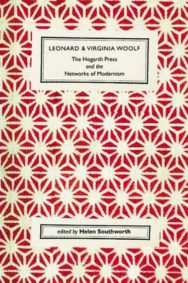 Leonard and Virginia Woolf, the Hogarth Press and the Networks of Modernism image