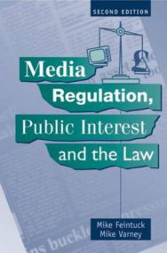 Media Regulation, Public Interest and the Law image