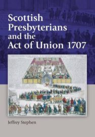 Scottish Presbyterians and the Act of Union 1707 image