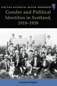 Gender and Political Identities in Scotland, 1919-1939 image