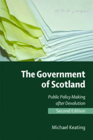 The Government of Scotland: Public Policy Making After Devolution image